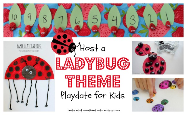Ladybug Theme Playdate Activities for Kids
