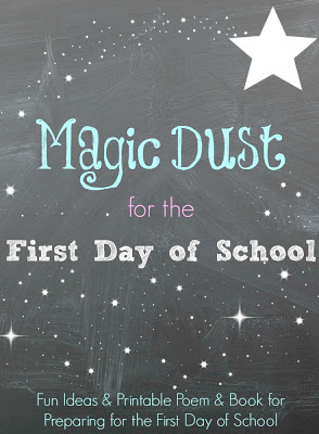 Create Your Own Magic Dust For Your Childs First Day Of School