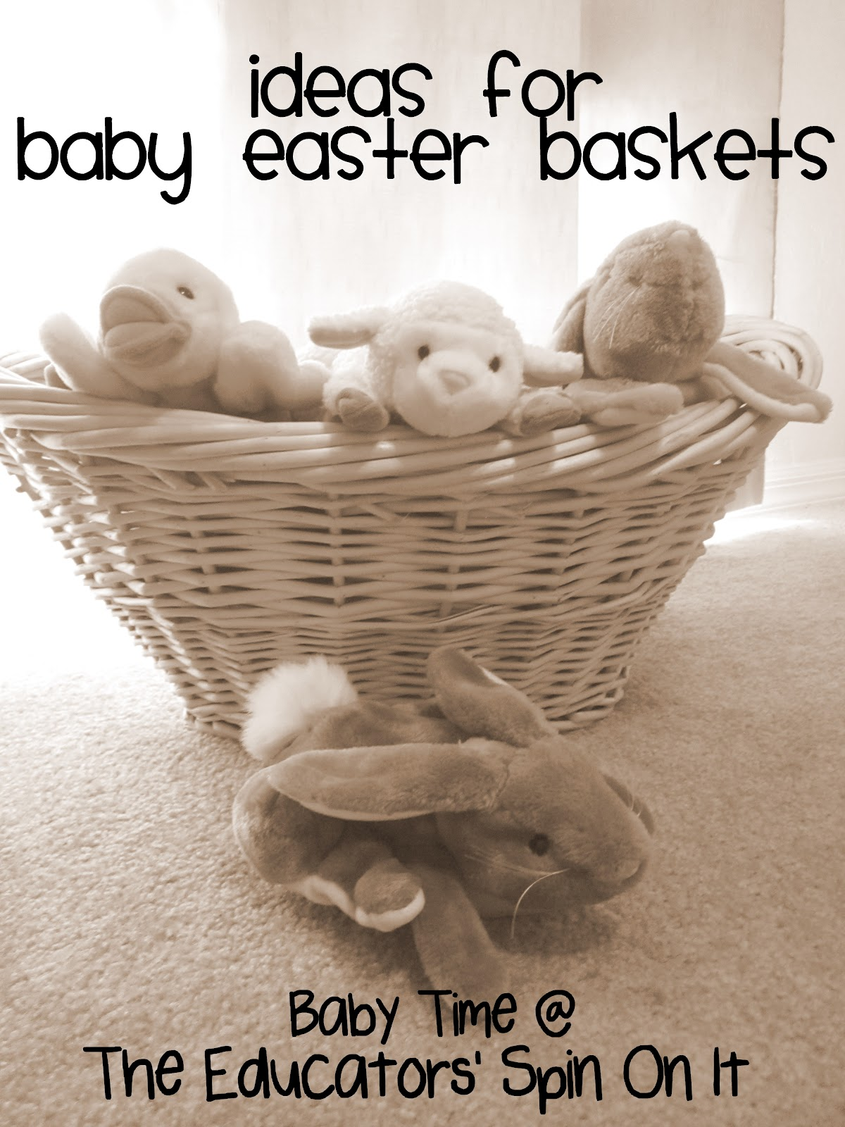 Ideas for easter baskets for babies ideas for easter baskets for babies and toddlers from the educators spin on it negle Image collections