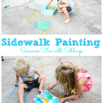 Summer Activity – Sidewalk Paint, a great sibling activity