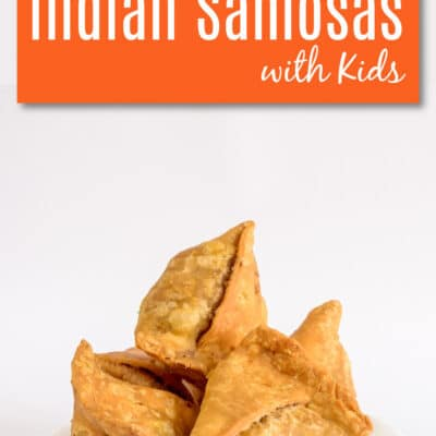 How to Make Samosas and Mint Chutney with Kids
