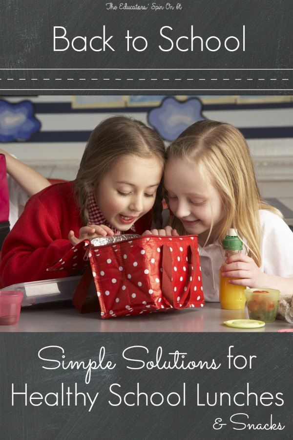 Simple Solutions for Healthy School Lunches and Snacks from The Educators' Spin On it