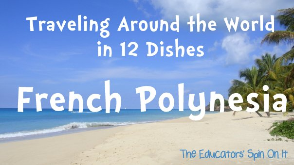 Learning about French Polynesia with Kids
