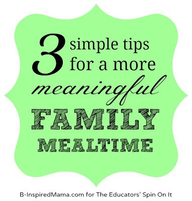 Tips for Meaningful Family Mealtime: Snapshot of Parenting with Purpose.