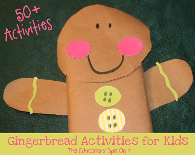 50+ Gingerbread Activities for Kids featured at The Educators' Spin On it