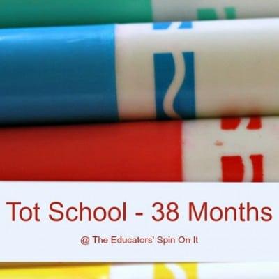 Tot School – 38 months