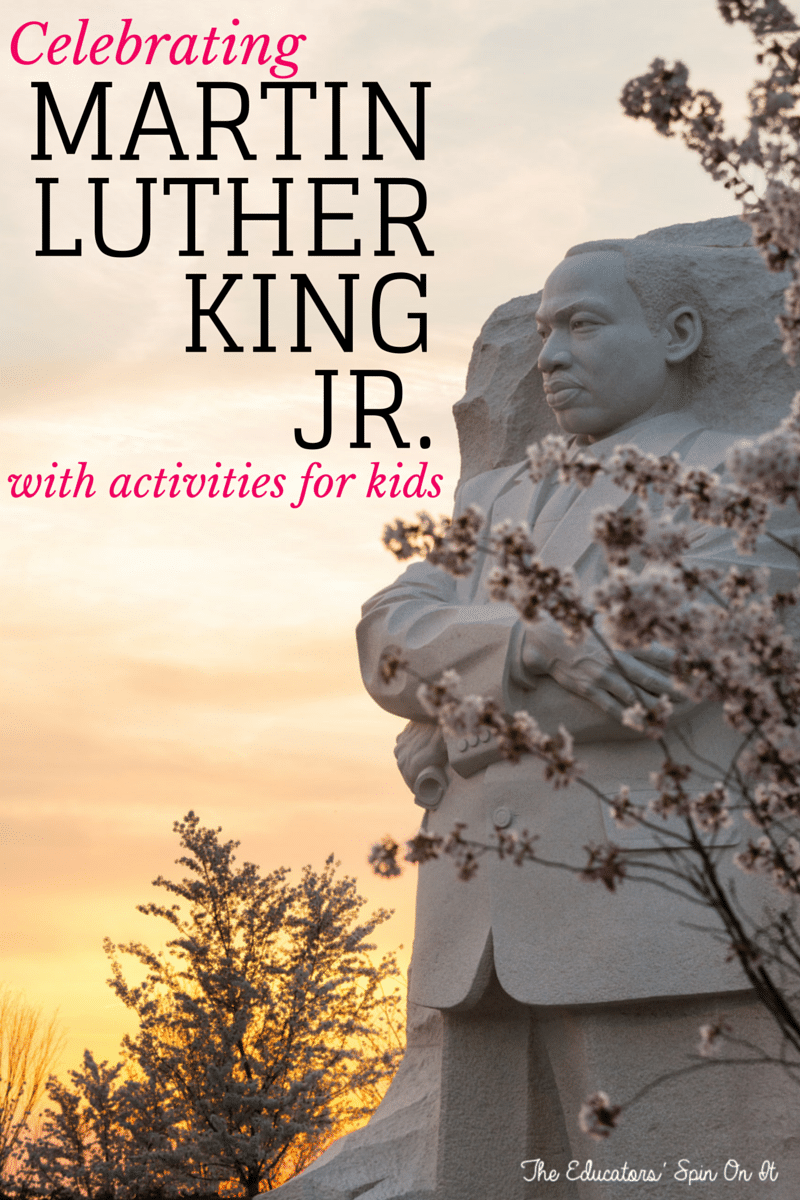 Activities for Teaching Kids about Martin Luther King Jr. featured at The Educators' Spin On It
