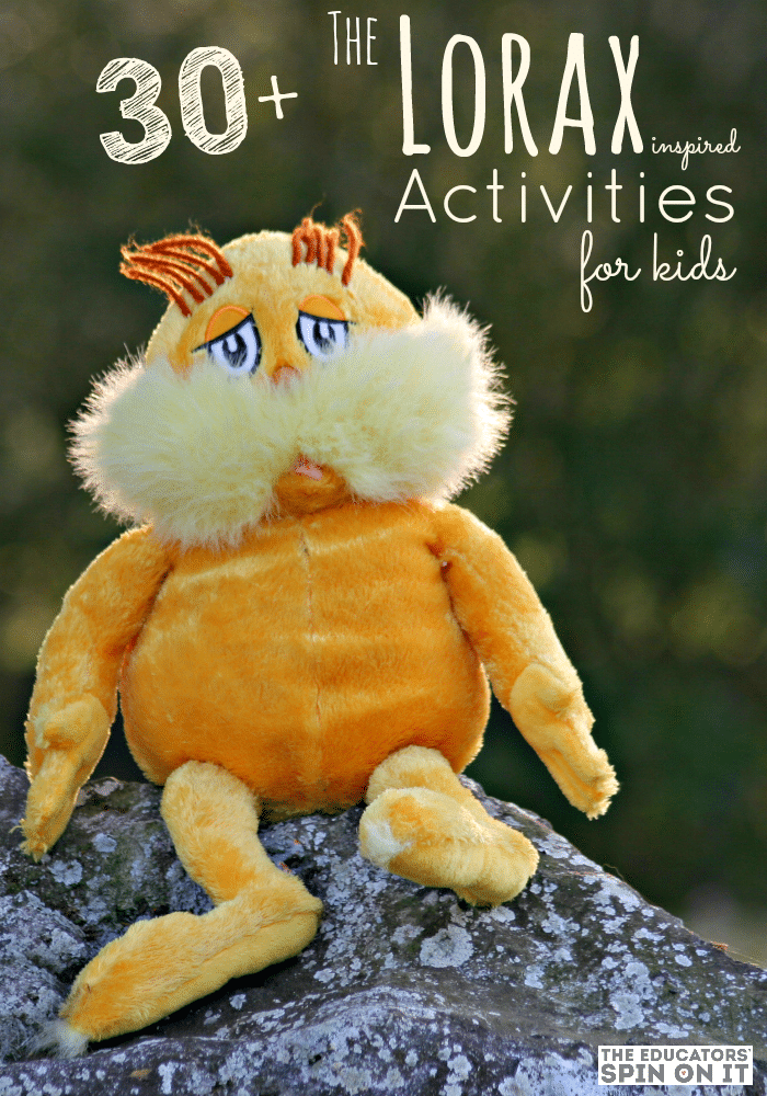 30+ Lorax Themed Activities for Kids featured at The Educators' Spin On It