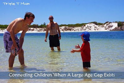 Connecting Children When a Large Age Gap Exists