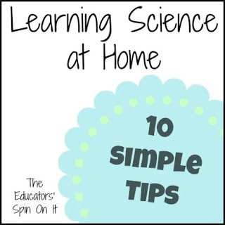 10 Simple Tips for Learning Science at Home