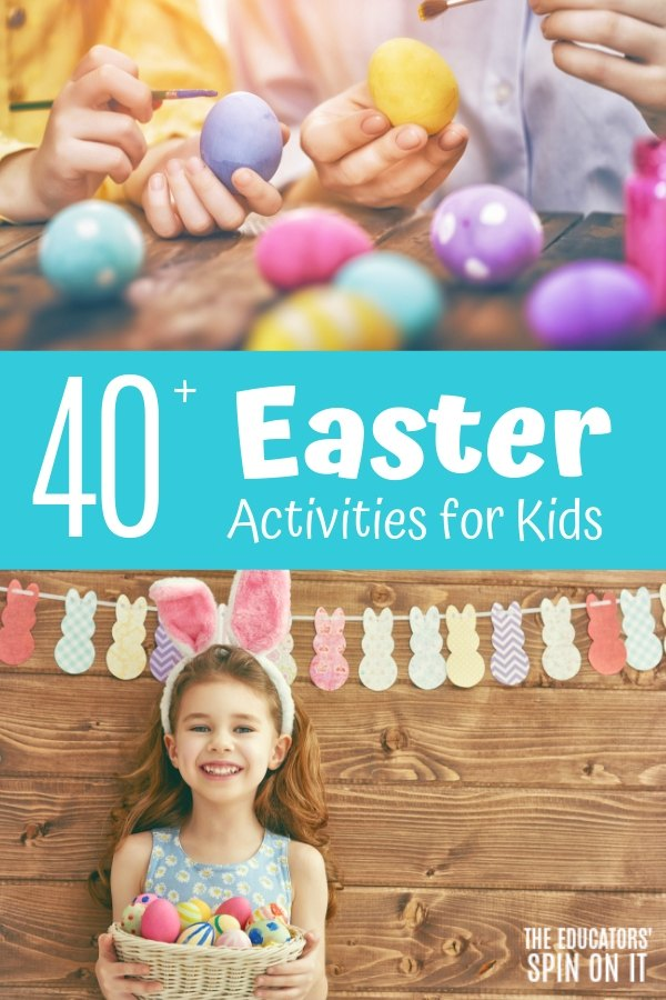 40+ Easter Activities for Kids at Home or School