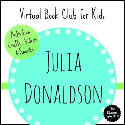 Julia Donaldson Activities and Videos {Virtual Book Club for Kids}