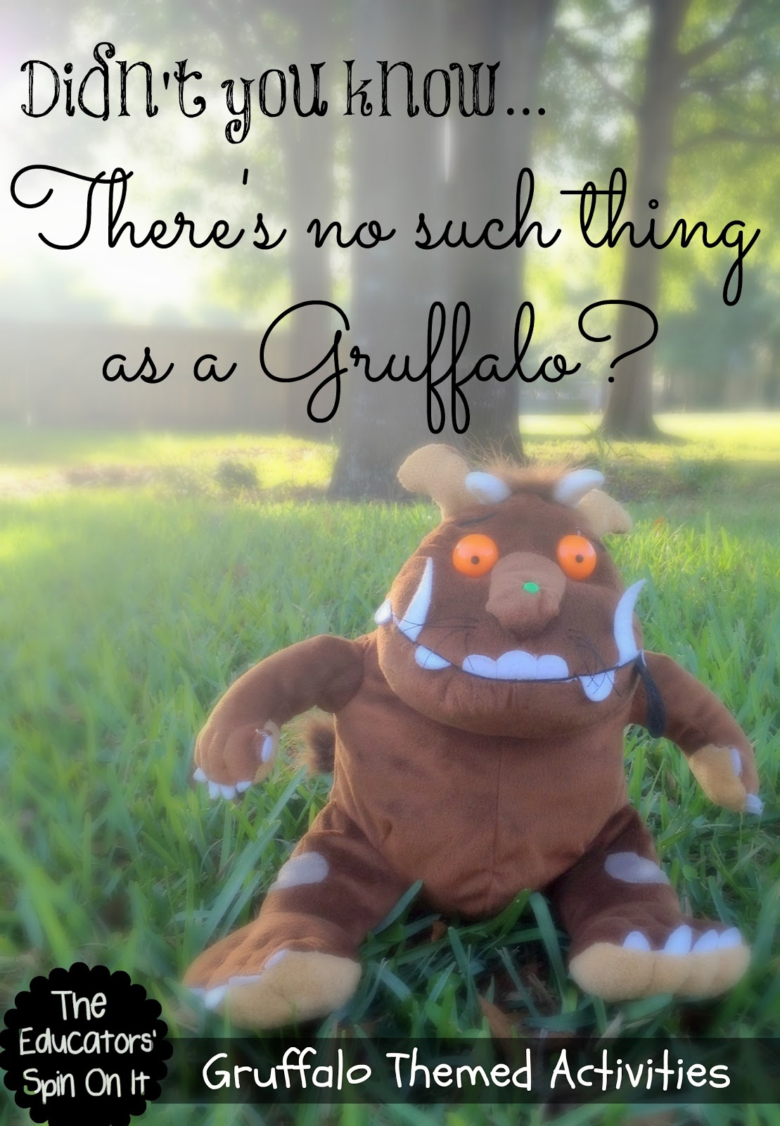 The Gruffalo Themed Activities The Educators Spin On It