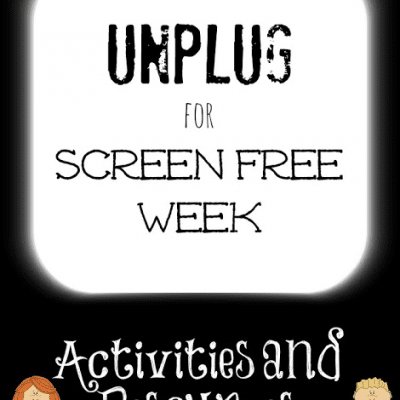 Screen Free Week Activities and Resources {Link Up}