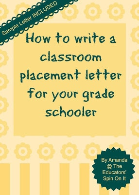 How to write a classroom placcement letter for your grade schooler