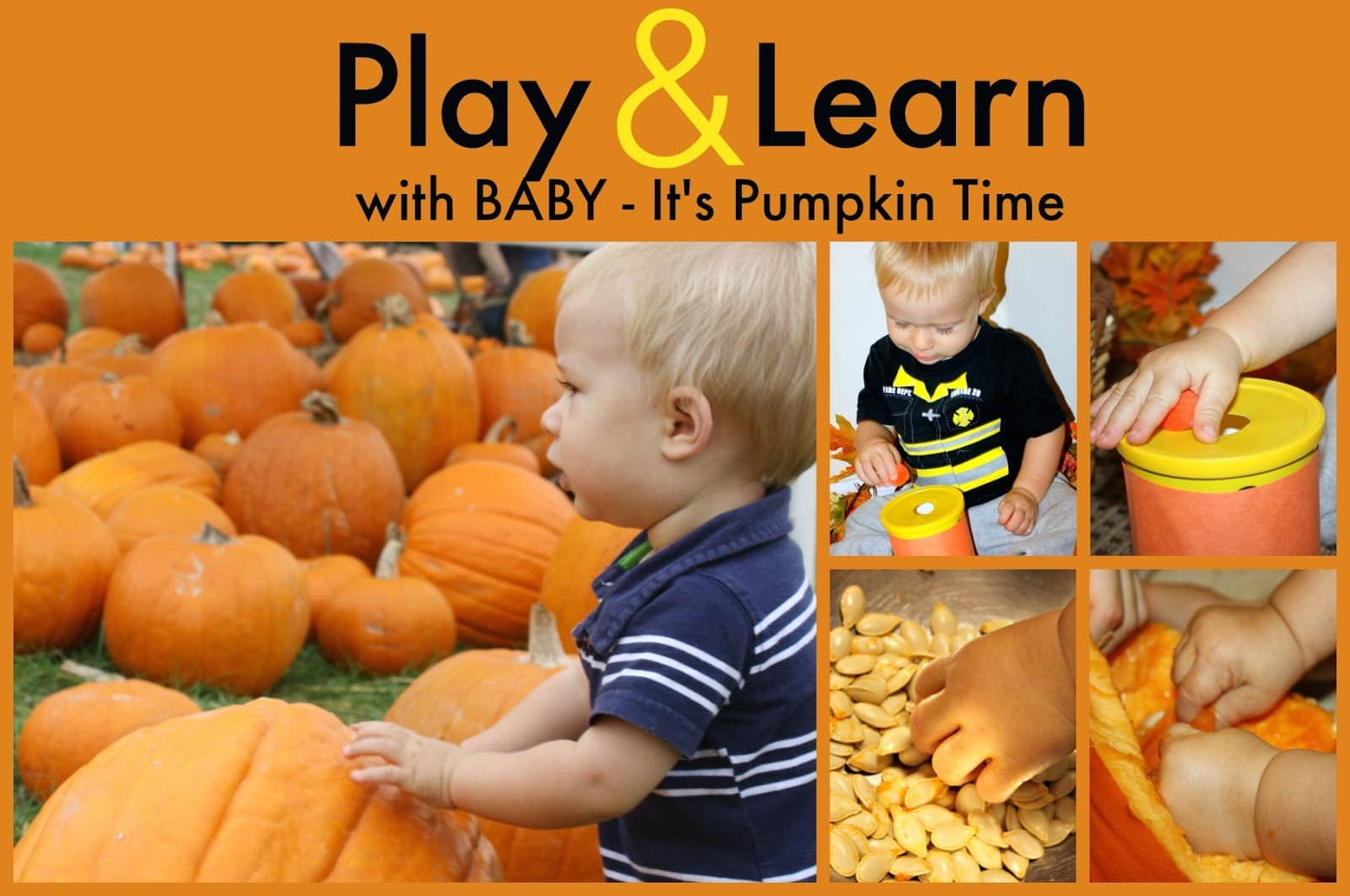 Play and Learn with Baby - It's Pumpkin Time