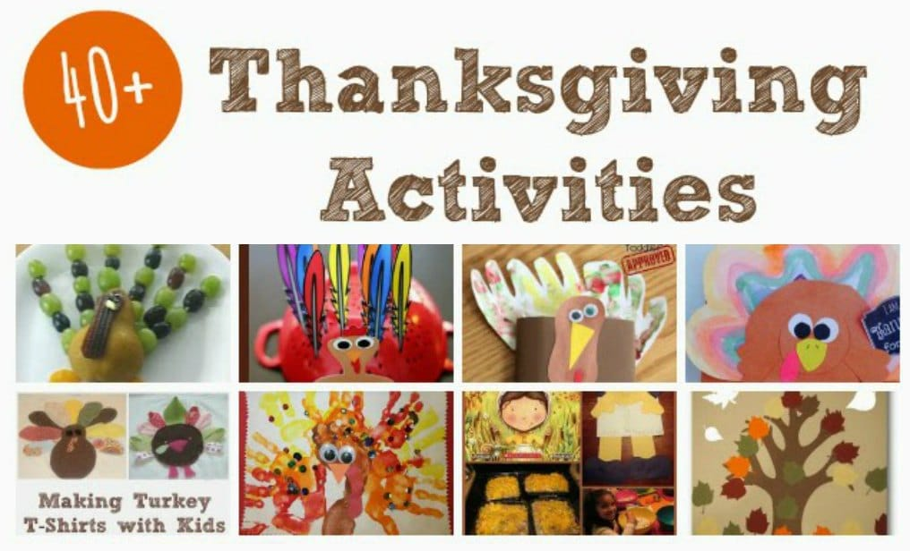40+ Thanksgiving Activities for School Aged Kids