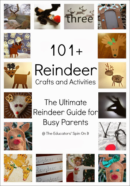 101+ Reindeer Crafts and Activities. The ultimate reindeer guide for busy parents this holiday season with kids.