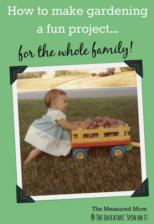 how to make gardening a fun project for the whole family