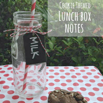 Cookie Themed Printable Lunch Notes