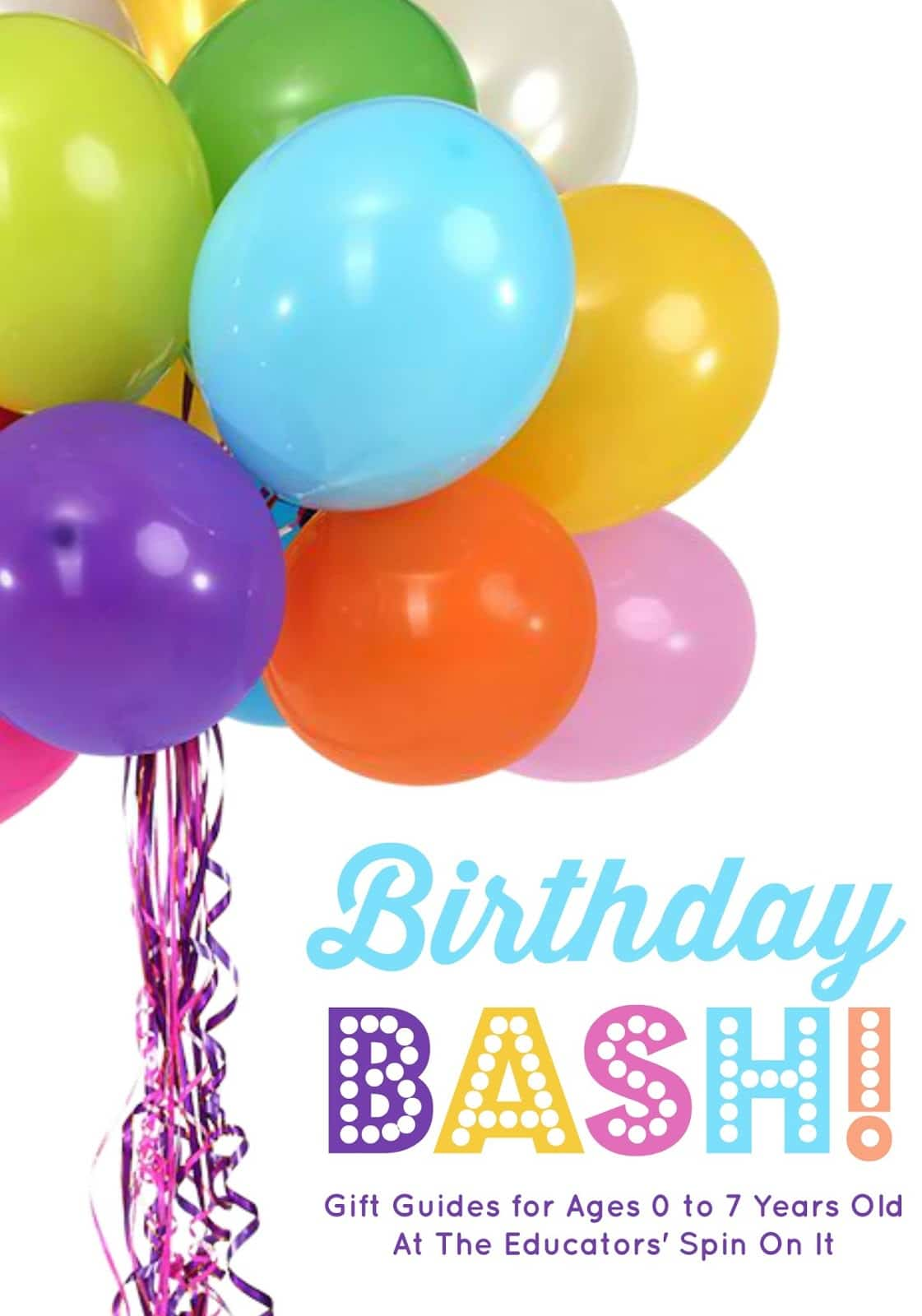 Birthday Bash Gift Guides for Ages 0-7