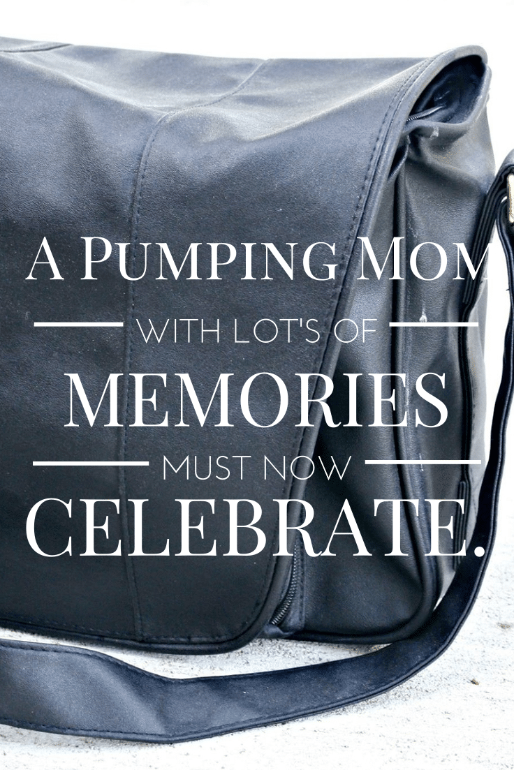 Breast Pumping Mom ends the era of pumping and takes time to celebrate the special things in life.