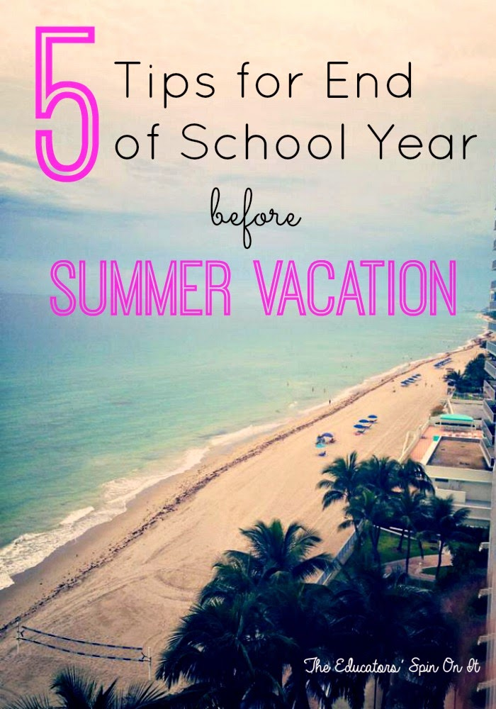 5 Tips for End of School  Year before Summer Vacation