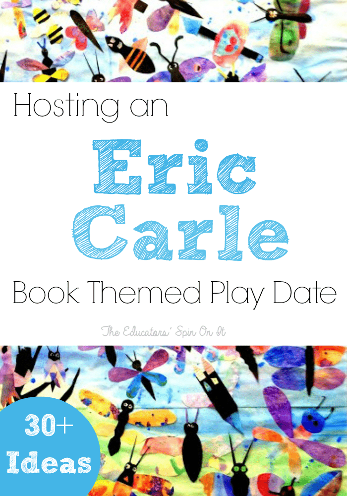 Hosting an Eric Carle Book Themed Play Date with 30+ Activities