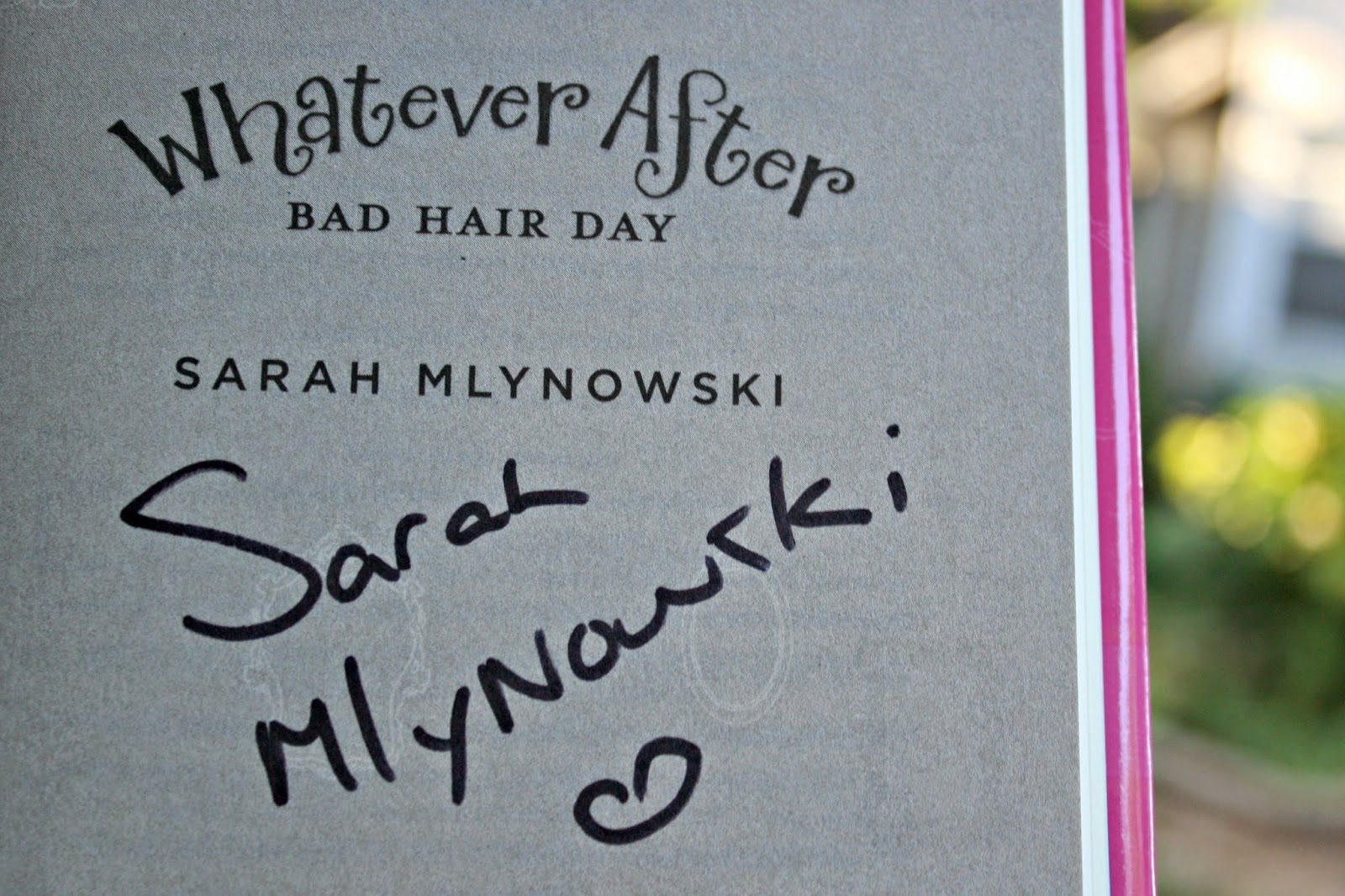 signed book by Sarah Mlynowski for grade school girl