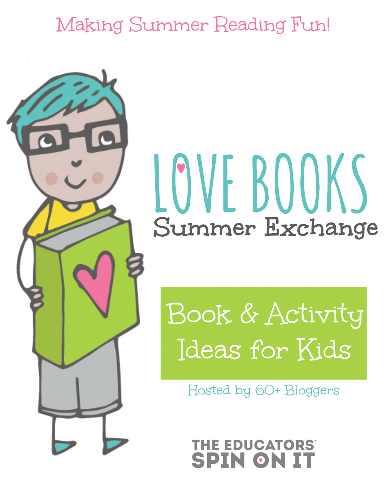 Book and Activity Ideas for Kids featured at the Love Books Summer Exchange hosted by The Educators' Spin On It