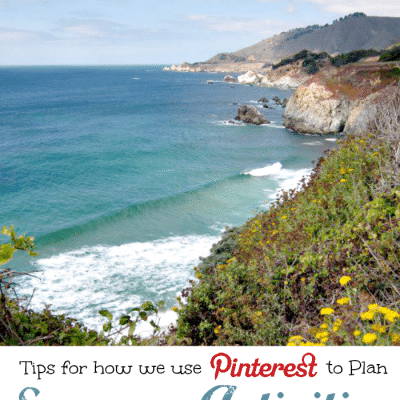 Tips for Planning Summer Activities Using Pinterest