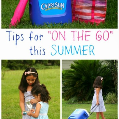 Summer Tips for On the Go