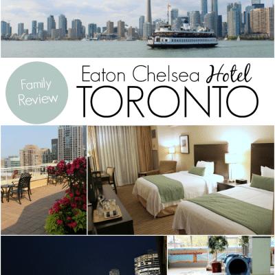 Family Fun at Eaton Chelsea Hotel in Toronto, Canada