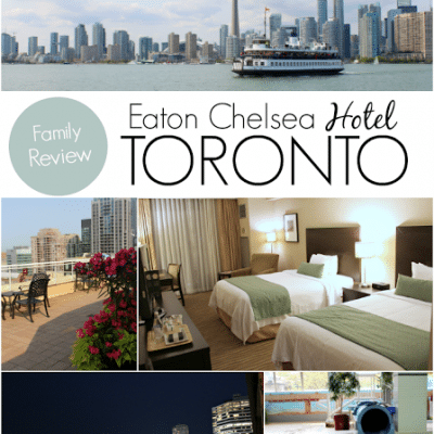 Family Fun at Eaton Chelsea Hotel in Toronto, Canada