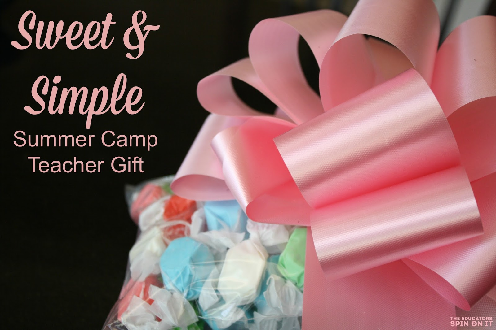 Summer Camp Teacher Gift: Salt Water Taffy!