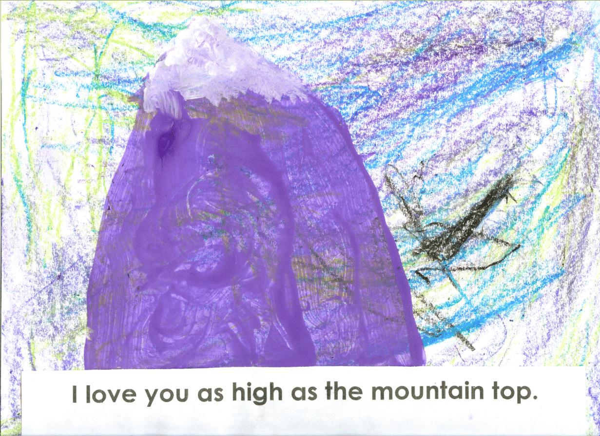 I love you as high as the mountain top
