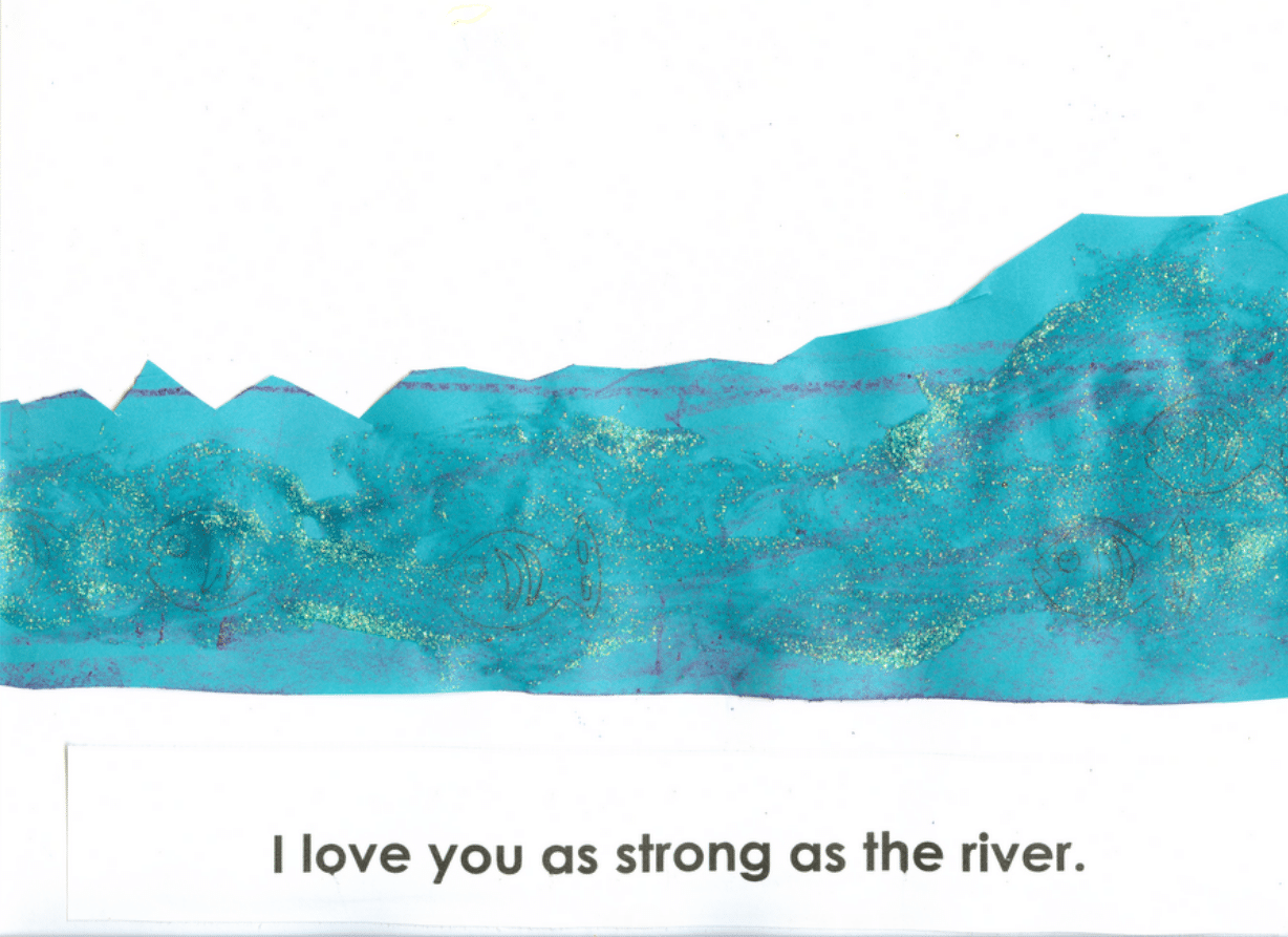 I love you as strong as the river