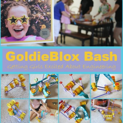 Goldie Blox Encourages Girls to Engineer – FUN STEM Activities!!!