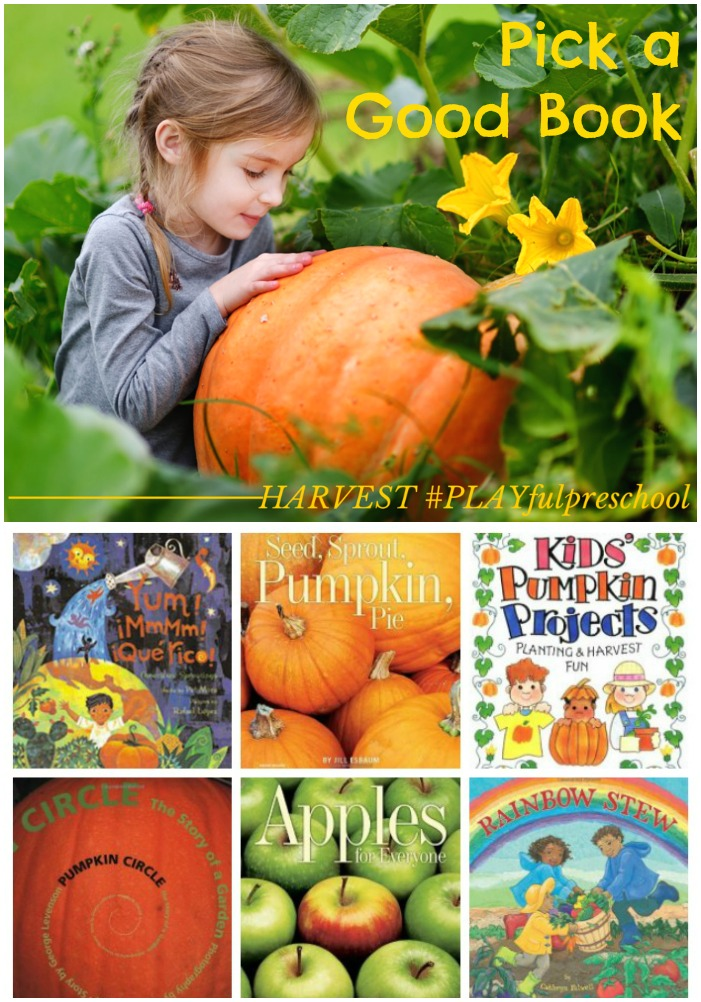 Pick a good book for Preschool Activities Harvest Theme: Preschool Books and Literature