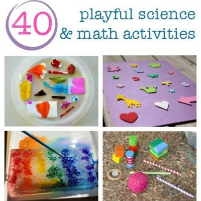 40+ Playful Science and Math Activities