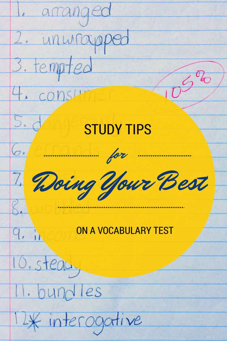 Study tips for doing your best on Vocabulary Tests: How to help your grade schooler find success on Friday Vocabulary Tests (Would also work well for spelling tests!)