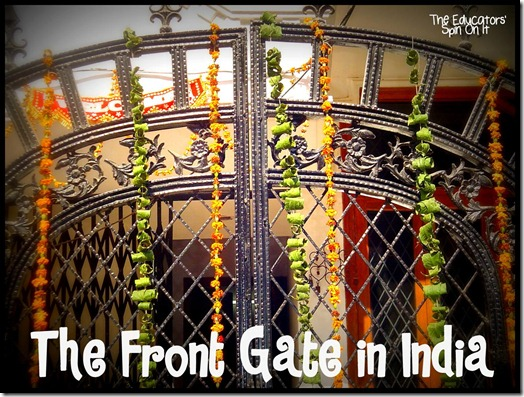 The Front Gate in India