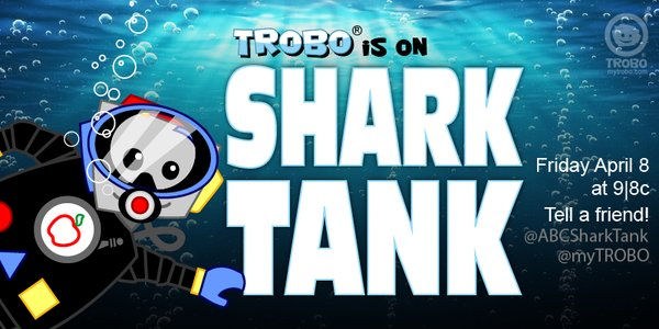 TROBO on Shark tank April 8th