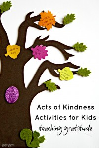 Acts of Kindness Activities for Kids. Simple ways to teach gratitude at home with your child.