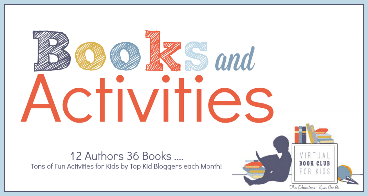 Book and Activities featured at The Virtual Book Club for Kids