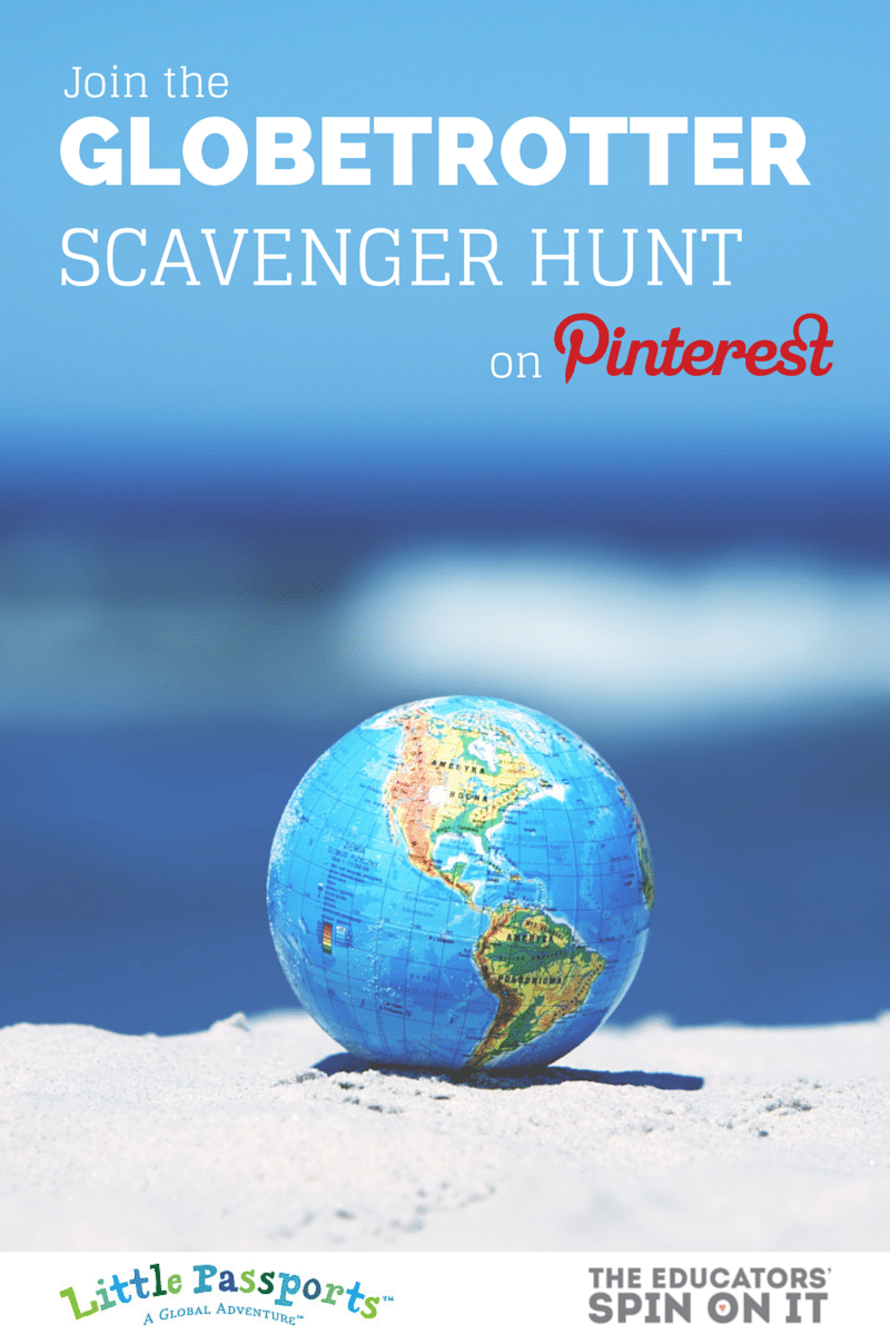 Learning about the World with a fun Globetrotting Scavenger Hunt on Pinterest hosted by The Educators' Spin On It and Little Passports