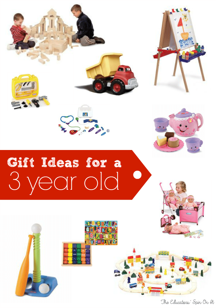 Gift Ideas for 3 year olds from Moms of 3 and Teachers at The Educators' Spin On It