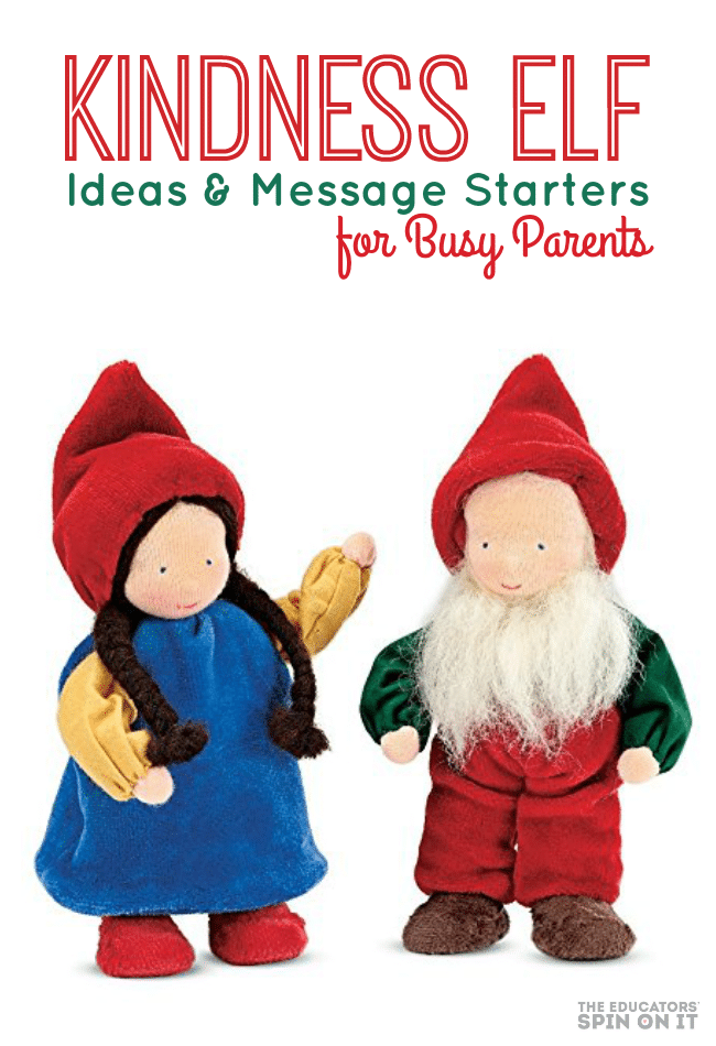 Kindness Elves Ideas and Message Starters for busy Parents
