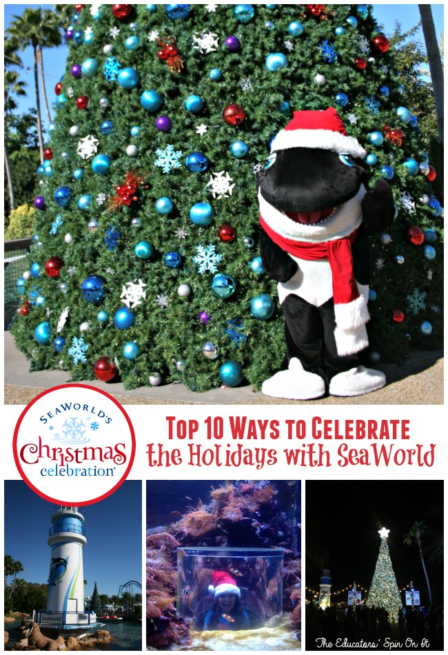 Top 10 Ways to Celebrate the Holidays with SeaWorld from The Educators' Spin On It