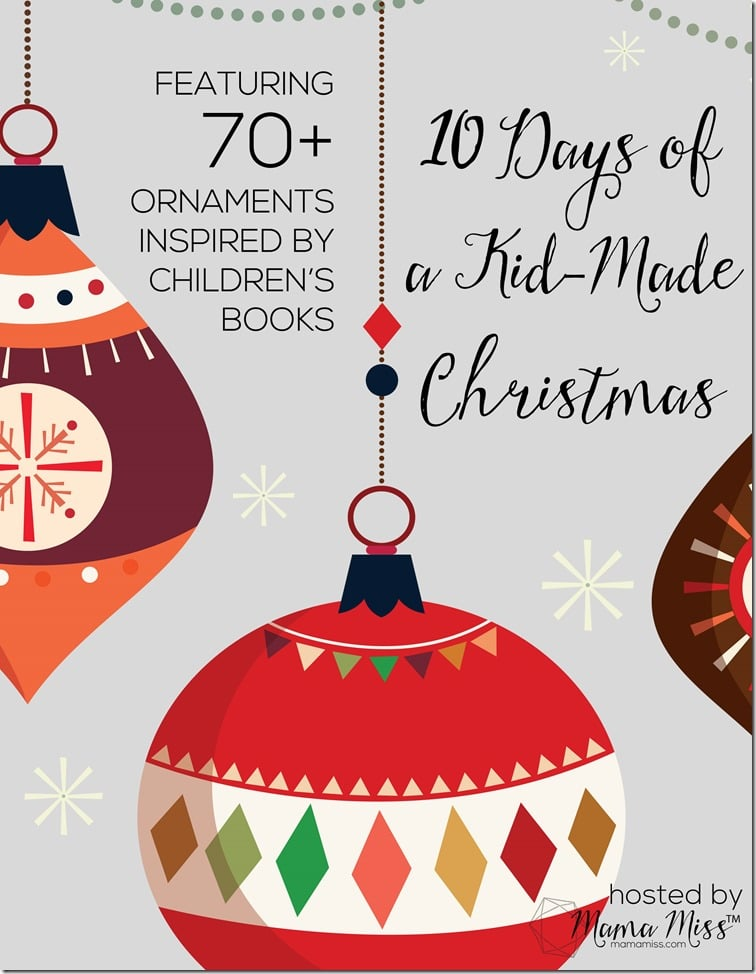 10 Days of a Kid Made Christmas inspired by BOOKS